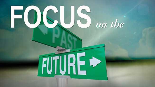 Fokus Pada Masa Ini dan Masa Depan